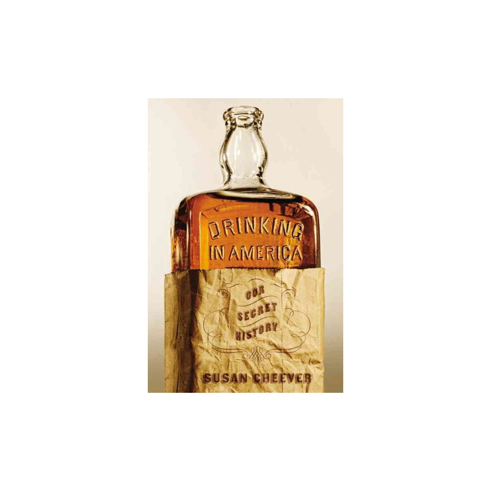 Drinking in America (Hardcover)