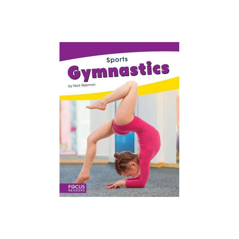 Gymnastics Sports Paperback Set Of 10 By Nick Rebman Paperback