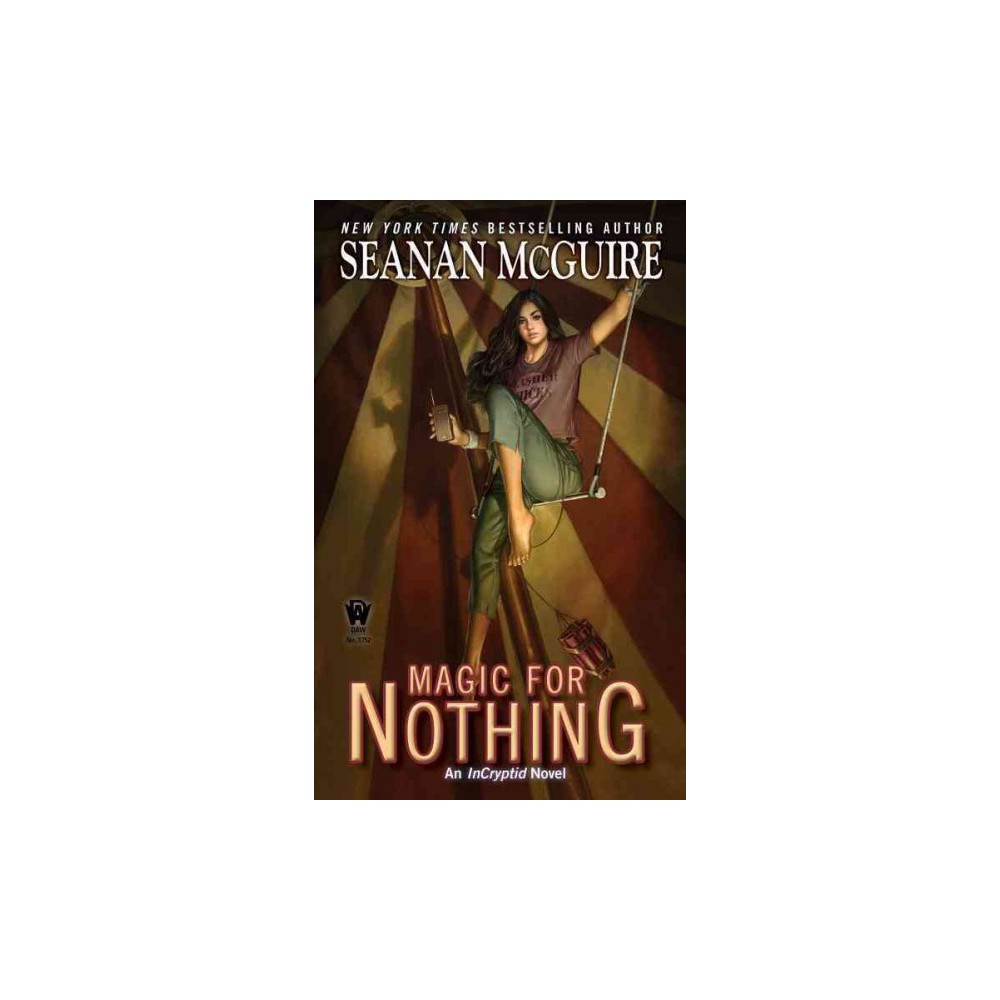 Magic for Nothing (Paperback) (Seanan McGuire)
