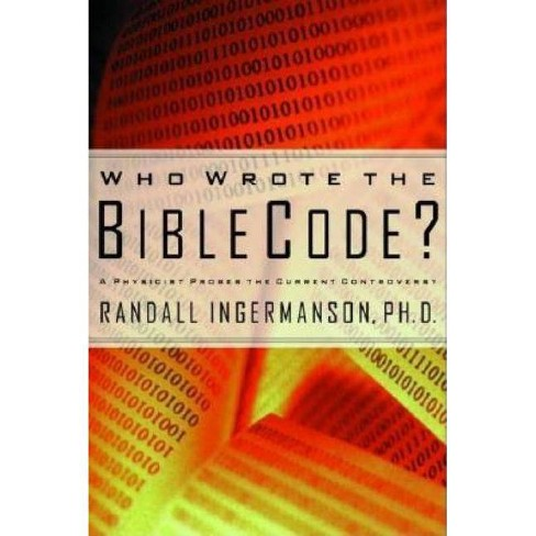 Who Wrote the Bible Code? - by  Randall Ingermanson (Paperback) - image 1 of 1