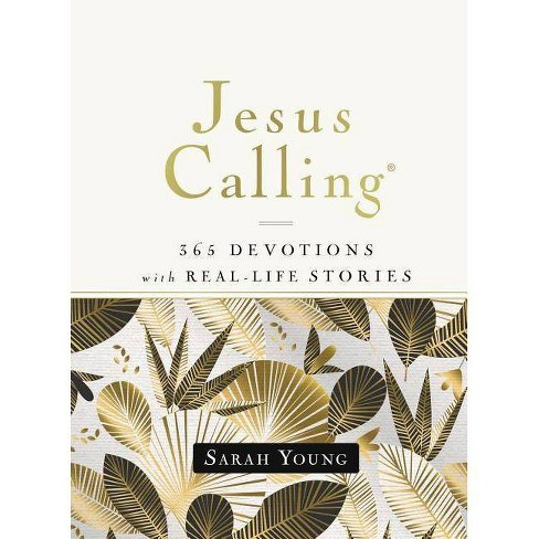 Jesus Calling, 365 Devotions with Real-Life Stories, Hardcover, with Full Scriptures - by  Sarah Young - image 1 of 1
