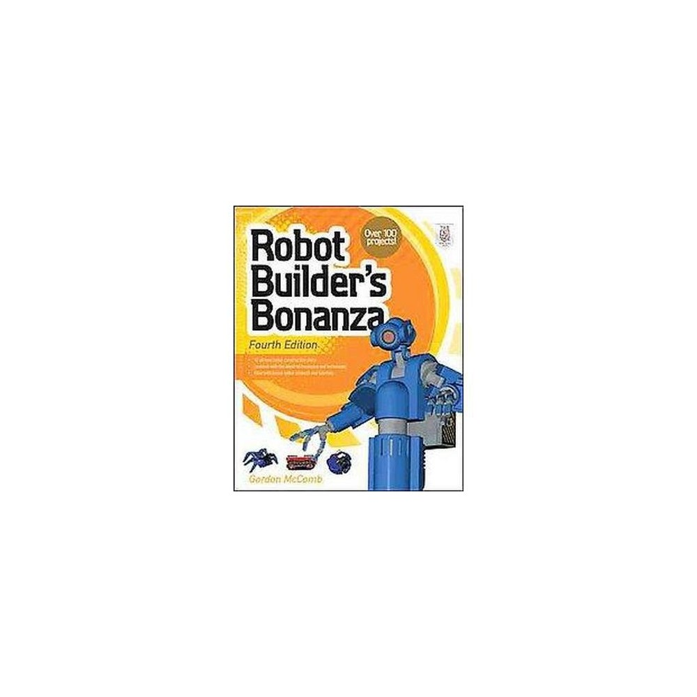 Robot Builder's Bonanza (Paperback) (Gordon McComb)