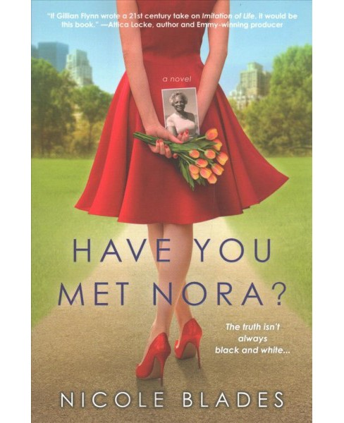 Have You Met Nora? -  by Nicole Blades (Paperback) - image 1 of 1