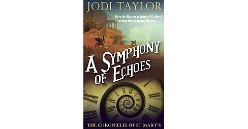 Symphony of Echoes (Reissue) (Paperback) (Jodi Taylor) - image 1 of 1