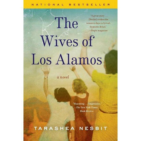 The Wives of Los Alamos - by  Tarashea Nesbit (Paperback) - image 1 of 1