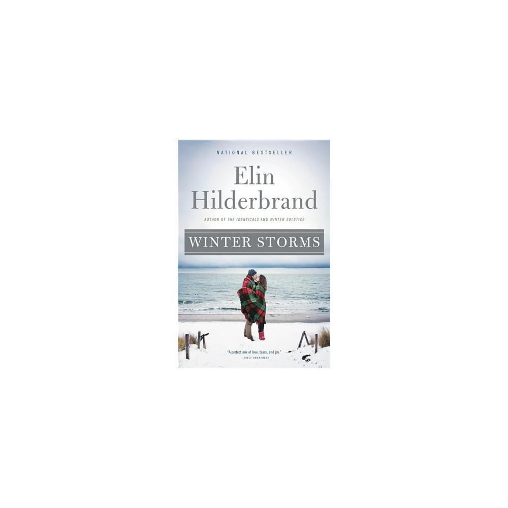 Winter Storms - Reprint (Winter Street) by Elin Hilderbrand (Paperback)
