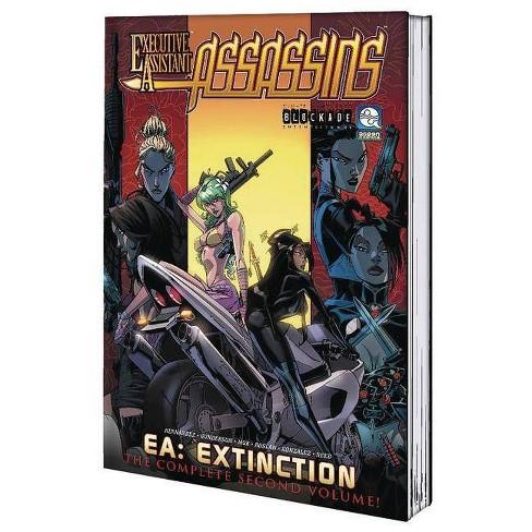 Executive Assistant: Assassins Volume 2: Executive Extinction - by  Vince Hernandez (Paperback) - image 1 of 1
