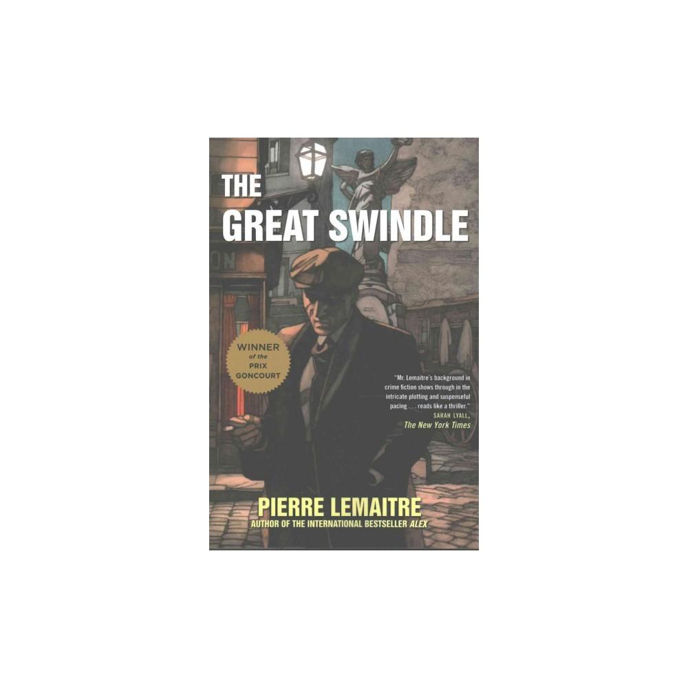 Great Swindle (Reprint) (Paperback) (Pierre Lemaitre)