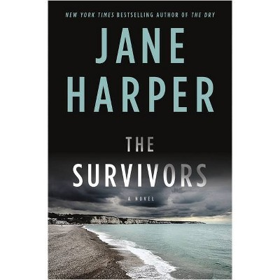 The Survivors - by Jane Harper (Hardcover)