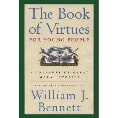 The Book of Virtues for Young People - by  William J Bennett (Hardcover)