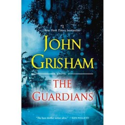 The Guardians - by John Grisham (Paperback)
