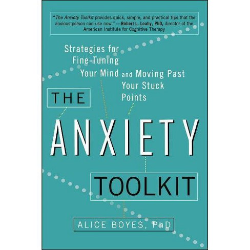 The Anxiety Toolkit - by  Alice Boyes Ph D (Paperback) - image 1 of 1