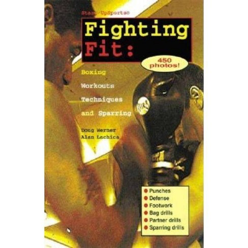 Fighting Fit - (Start-Up Sports) by  Doug Werner & Alan Lachica (Paperback) - image 1 of 1