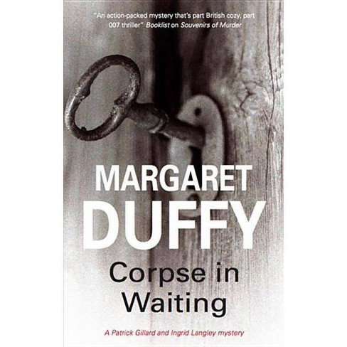 Corpse in Waiting - (Patrick Gillard and Ingrid Langley Mysteries) by  Margaret Duffy (Hardcover) - image 1 of 1