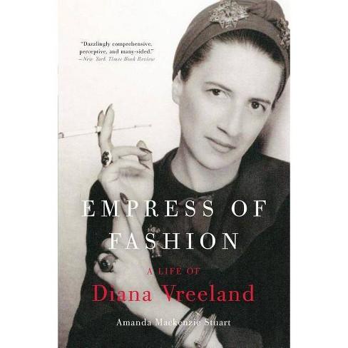 Empress of Fashion - by  Amanda MacKenzie Stuart (Paperback) - image 1 of 1
