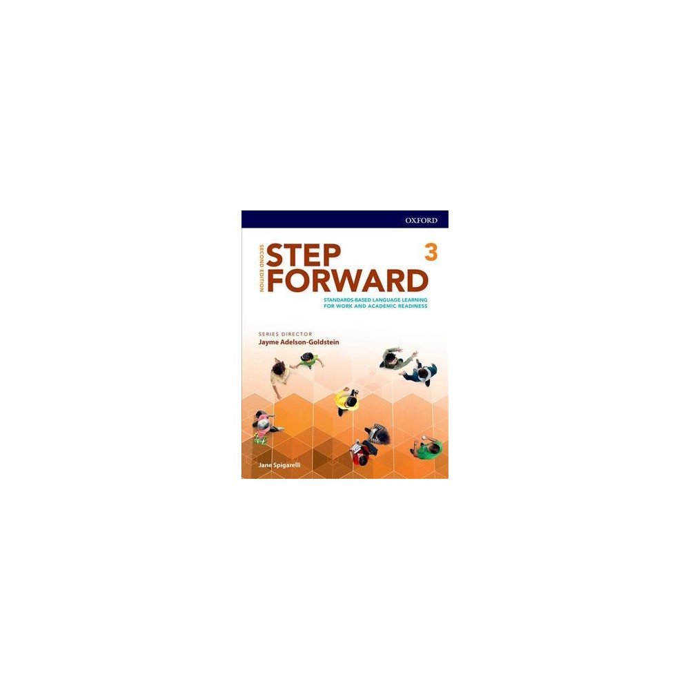 Step Forward Level 3 Student Book : Standards-based Language Learning for Work and Academic Readiness