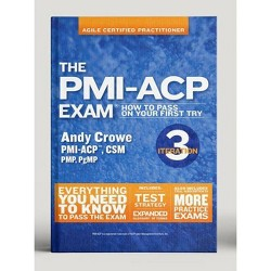 The Pmi-Acp Exam - (Test Prep) by  Andy Crowe (Paperback)
