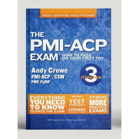 The Pmi-Acp Exam - (Test Prep) by  Andy Crowe (Paperback) - image 1 of 1