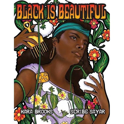 Black is Beautiful Coloring Book - by  Scribe Sayar (Paperback) - image 1 of 1