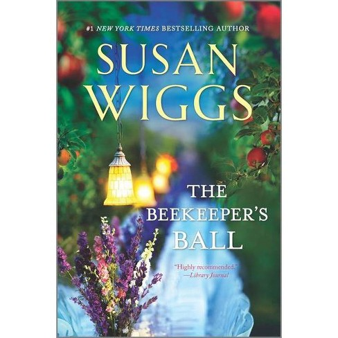 The Beekeeper's Ball ( Bella Vista Chronicles) (Reprint) (Paperback) by Susan Wiggs - image 1 of 1