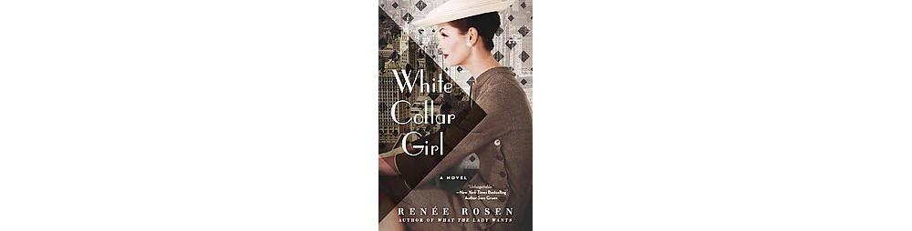 Nike White Collar Girl (Paperback) (Renu00e9e Rosen)