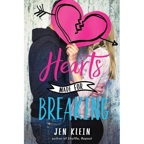 Hearts Made for Breaking - by  Jen Klein (Paperback) - image 1 of 1