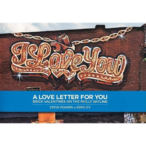 Steve Powers: A Love Letter for You - (Paperback) - image 1 of 1