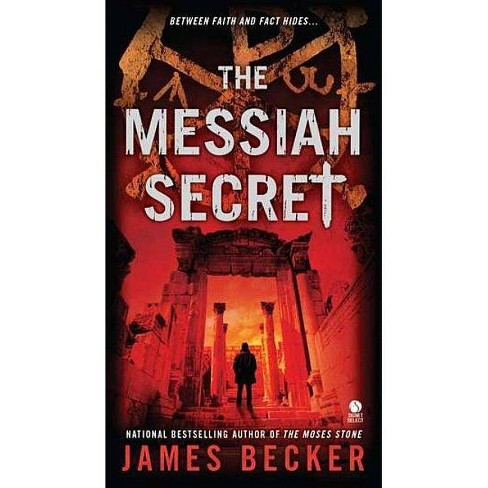 The Messiah Secret - (Signet Select Novels) by  James Becker (Paperback) - image 1 of 1