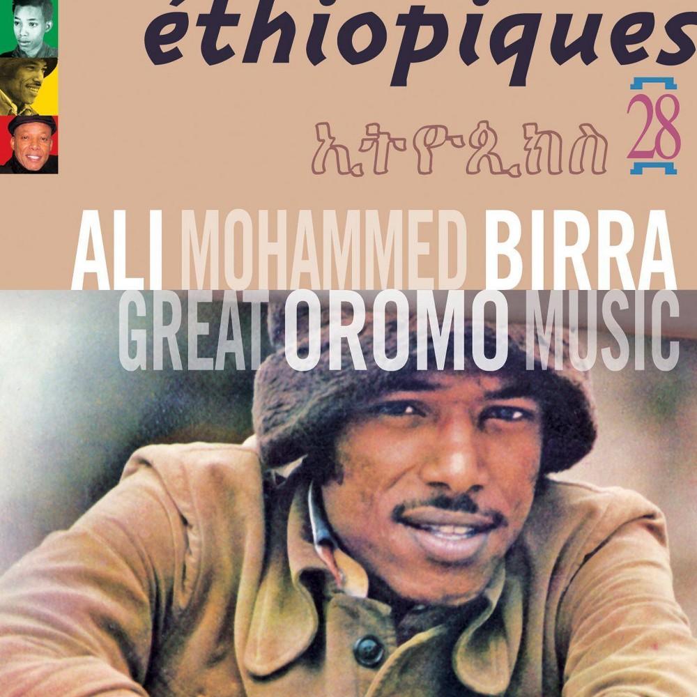 Birra Ali Ethiopiques 28 Great Oromo Music Cd