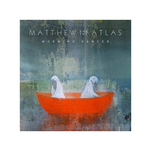 Matthew And The Atlas - Morning Dancer (CD) - image 1 of 1
