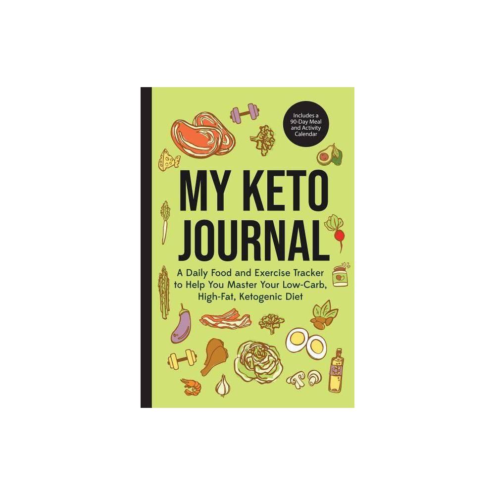 My Keto Journal - (Paperback)