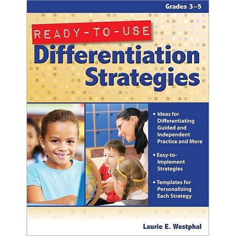 Ready-To-Use Differentiation Strategies, Grades 3-5 - by  Laurie Westphal (Paperback) - image 1 of 1