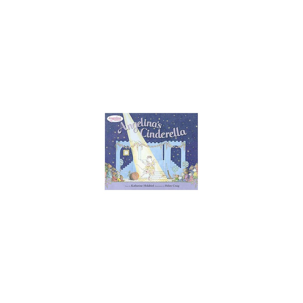Angelina's Cinderella (School And Library) (Katharine Holabird)