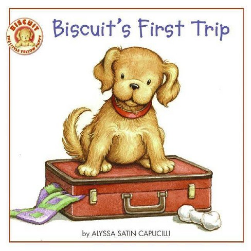 Biscuit's First Trip - by  Alyssa Satin Capucilli (Paperback) - image 1 of 1