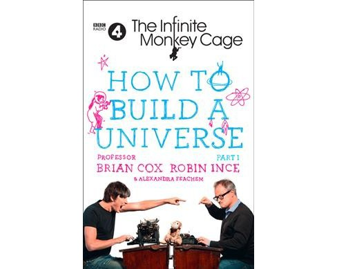 How to Build a Universe -  by Brian Cox & Robin  Ince & Alexandra  Feachem (Hardcover) - image 1 of 1
