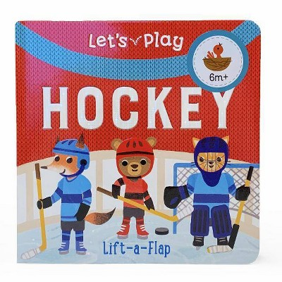 Let's Play Hockey - by Ginger Swift (Board Book)