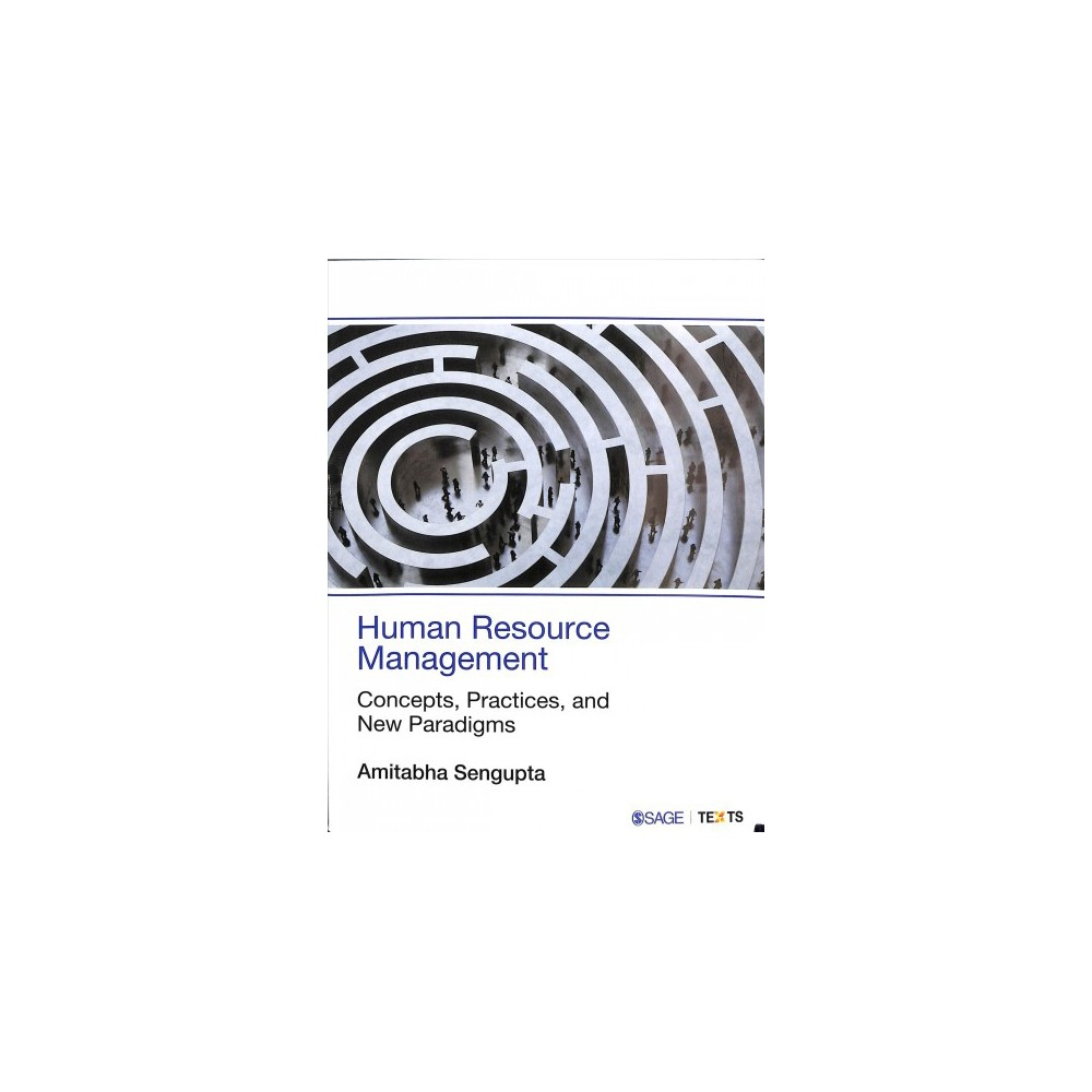 Human Resource Management : Concepts, Practices, and New Paradigms - by Amitabha Sengupta (Paperback)