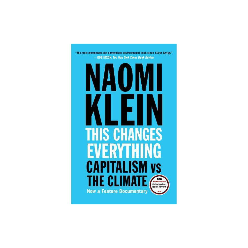 This Changes Everything By Naomi Klein Paperback