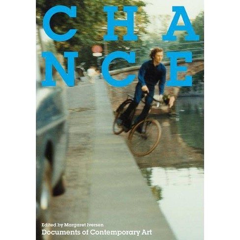 Chance - (Documents of Contemporary Art) (Paperback) - image 1 of 1