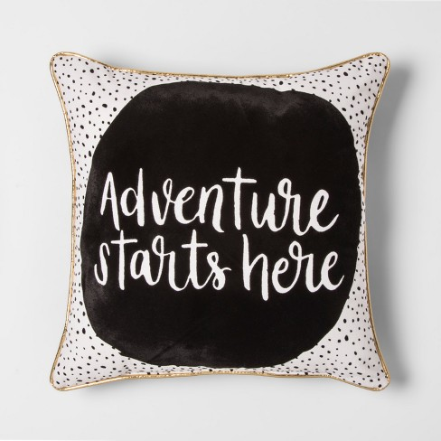 Adventure Starts Here Throw Pillow - Pillowfort™ - image 1 of 2