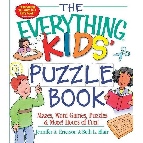 The Everything Kids' Puzzle Book - by  Jennifer A Ericsson & Beth L Blair (Paperback) - image 1 of 1