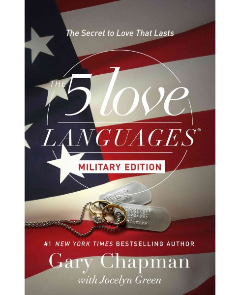 5 Love Languages Military Edition : The Secret to Love That Lasts (Paperback) (Gary D. Chapman & Jocelyn - image 1 of 1