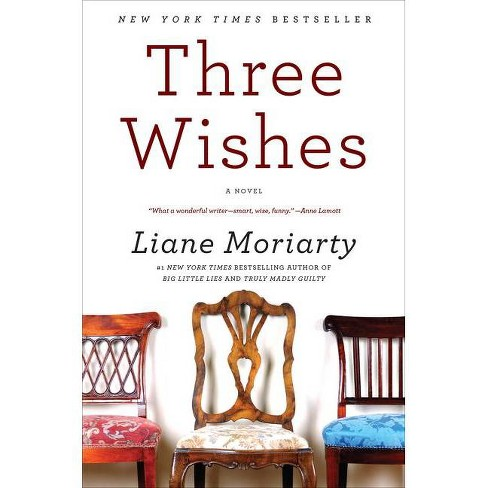 Three Wishes - by  Liane Moriarty (Paperback) - image 1 of 1