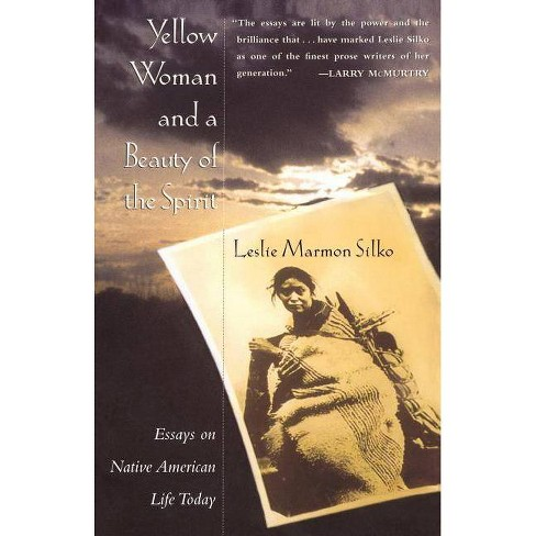 Yellow Woman and a Beauty of the Spirit - by  Leslie Marmon Silko (Paperback) - image 1 of 1