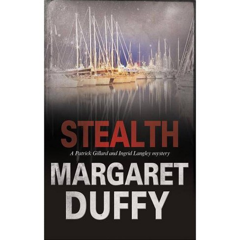 Stealth - (Langley and Gillard Mystery) by  Margaret Duffy (Hardcover) - image 1 of 1