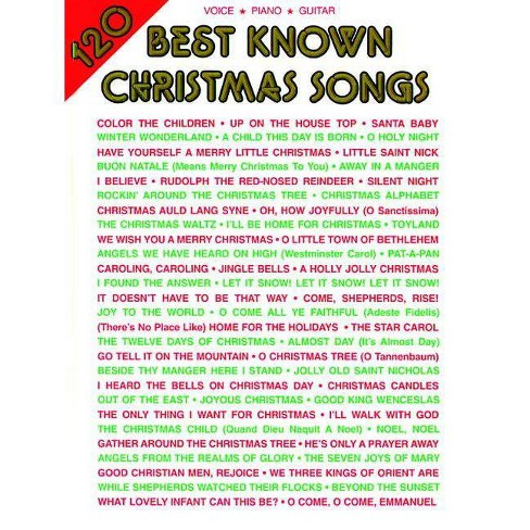 120 Best Known Christmas Songs - (Paperback) - image 1 of 1