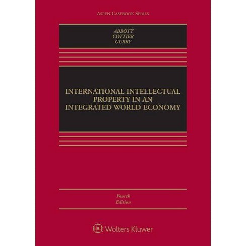 International Intellectual Property in an Integrated World Economy - (Aspen Casebook) 4 Edition - image 1 of 1