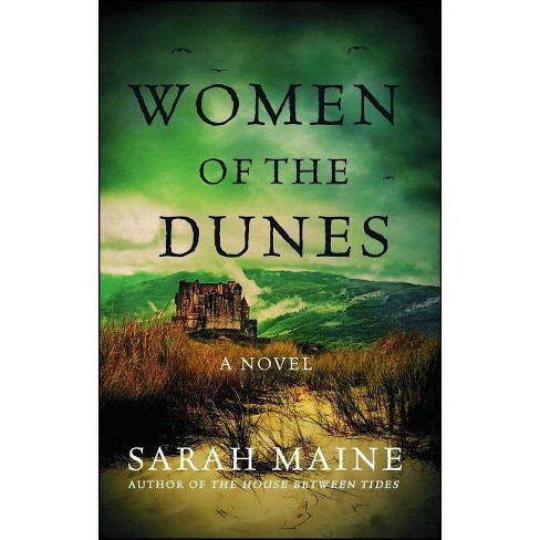 Women of the Dunes - by  Sarah Maine (Paperback) - image 1 of 1