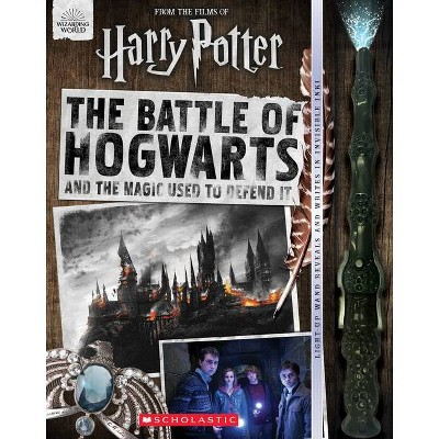 The Battle of Hogwarts and the Magic Used to Defend It - (Harry Potter) (Paperback) - by Daphne Pendergrass & Cala Spinner