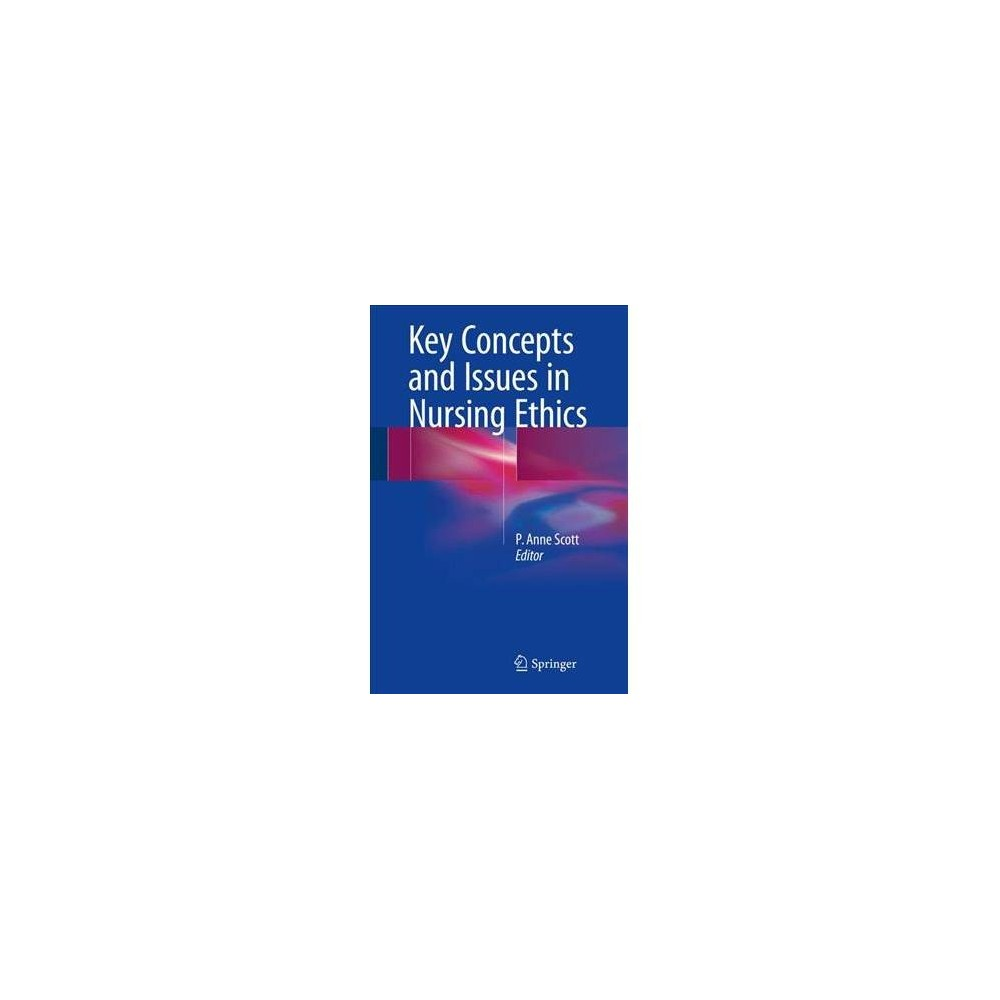 Key Concepts and Issues in Nursing Ethics - Reprint (Paperback)